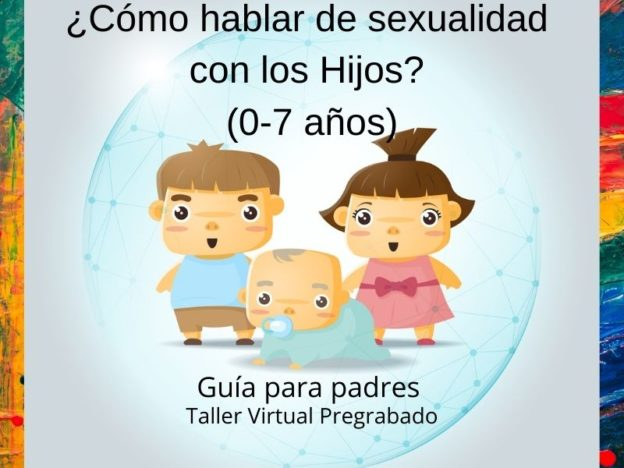 ¿Cómo hablar de sexualidad con los Hijos? Guía para padres (0-7 años) course image