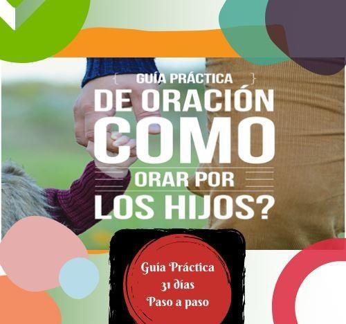 ¿Cómo Orar Por Los Hijos? Guía Práctica 31 Días. course image